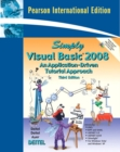 Simply Visual Basic 2008 : International Edition - Book