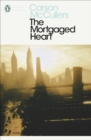 The Mortgaged Heart - Book