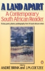 A Land Apart : A Contemporary South African Reader - Book