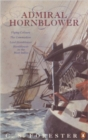 Admiral Hornblower : Flying Colours, The Commodore, Lord Hornblower, Hornblower in the West Indies - Book
