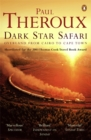 Dark Star Safari : Overland from Cairo to Cape Town - Book