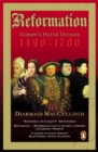 Reformation : Europe's House Divided 1490-1700 - Book