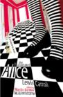 The Annotated Alice : The Definitive Edition: Alice's Adventures in Wonderland and Through the Looking Glass - Book