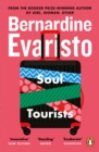 Soul Tourists : From the Booker prize-winning author of Girl, Woman, Other - Book