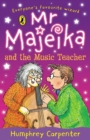 Mr Majeika and the Music Teacher - Book