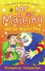 Mr Majeika and the School Play - Book