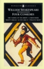 Four Comedies : The Taming of the Shrew, A Midsummer Night's Dream, As You Like it, Twelfth Night - Book