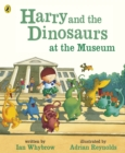 Harry and the Dinosaurs at the Museum - Book