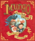 Mungo and the Picture Book Pirates - Book