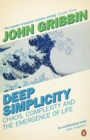 Deep Simplicity : Chaos, Complexity and the Emergence of Life - Book