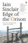 Edge of the Orison : In the Traces of John Clare's 'Journey Out of Essex' - Book