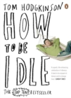 How to be Idle - Book