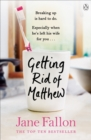 Getting Rid of Matthew - Book