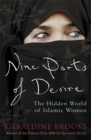Nine Parts of Desire : The Hidden World of Islamic Women - Book