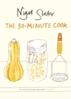 The 30-Minute Cook - Book