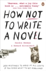 How NOT to Write a Novel : 200 Mistakes to Avoid at All Costs If You Ever Want to Get Published - Book