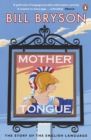 Mother Tongue : The Story of the English Language - Book