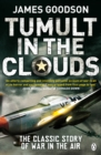 Tumult in the Clouds : Original Edition - Book