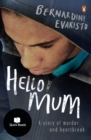 Hello Mum : From the Booker prize-winning author of Girl, Woman, Other - eBook