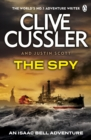 The Spy : Isaac Bell #3 - Book