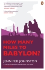 How Many Miles to Babylon? - Book