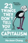 23 Things They Don't Tell You About Capitalism - Book