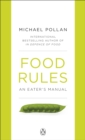 Food Rules : An Eater's Manual - Book