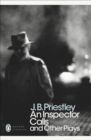 An Inspector Calls and Other Plays - Book