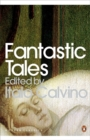Fantastic Tales : Visionary and Everyday - Book