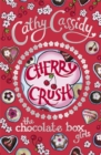 Chocolate Box Girls: Cherry Crush - Book