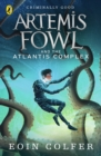 Artemis Fowl and the Atlantis Complex - Book