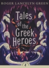 Tales of the Greek Heroes - eBook