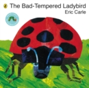 The Bad-Tempered Ladybird - Book