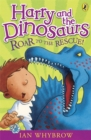 Harry and the Dinosaurs: Roar to the Rescue! - Book