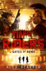 TimeRiders: Gates of Rome (Book 5) - Book