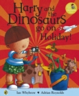 Harry and the Bucketful of Dinosaurs go on Holiday - Book
