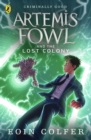 Artemis Fowl and the Lost Colony - Book