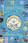 Chocolate Box Girls: Marshmallow Skye : Marshmallow Skye - eBook