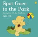Spot Goes to the Park - Book