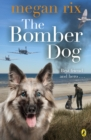 The Bomber Dog - eBook