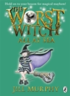 The Worst Witch All at Sea - Book