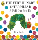 The Very Hungry Caterpillar: A Pull-Out Pop-Up - Book