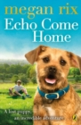 Echo Come Home - Book