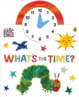 The World of Eric Carle: What's the Time? - Book