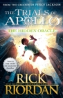 The Hidden Oracle (The Trials of Apollo Book 1) - Book