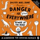 Danger is Still Everywhere: Beware of the Dog (Danger is Everywhere book 2) - eAudiobook