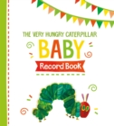 The Very Hungry Caterpillar Baby Record Book - Book