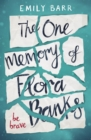 The One Memory of Flora Banks - Book