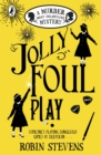 Jolly Foul Play : A Murder Most Unladylike Mystery - eBook