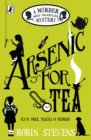 Arsenic For Tea : A Murder Most Unladylike Mystery - eBook